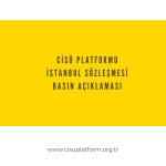 CİSÜ Platformu İstanbul Sözleşmesi Basın Açıklaması